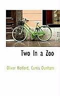 Two in a Zoo