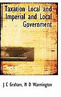 Taxation Local and Imperial and Local Government