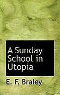 A Sunday School in Utopia