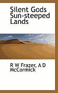 Silent Gods Sun-Steeped Lands
