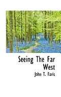 Seeing the Far West