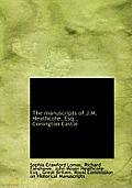 The Manuscripts of J.M. Heathcote, Esq., Conington Castle