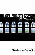 The Banking System of Mexico