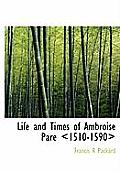 Life and Times of Ambroise Par