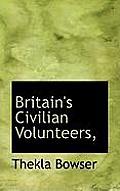 Britain's Civilian Volunteers,