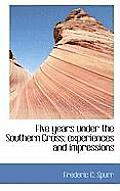 Five Years Under the Southern Cross; Experiences and Impressions