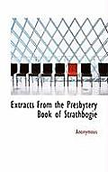 Extracts from the Presbytery Book of Strathbogie