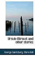 Ursule Mirouet and Other Stories