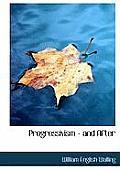 Progressivism - And After