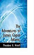 The Adventures of James Capen Adams.