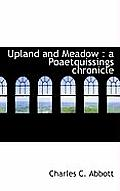 Upland and Meadow: A Poaetquissings Chronicle