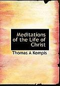 Meditations of the Life of Christ