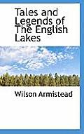 Tales and Legends of the English Lakes