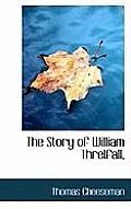 The Story of William Threlfall,