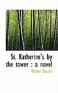 St. Katherine's by the Tower