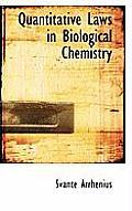 Quantitative Laws in Biological Chemistry