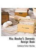 Miss Beecher's Domestic Receipt Book