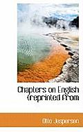 Chapters on English (Reprinted from