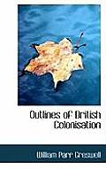 Outlines of British Colonisation