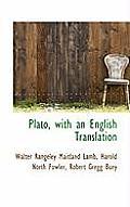Plato, with an English Translation