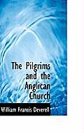 The Pilgrims and the Anglican Church