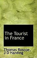 The Tourist in France