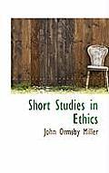 Short Studies in Ethics