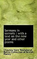 Sermons in Sonnets: With a Text on the New Year and Other Poems