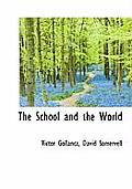The School and the World