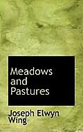 Meadows and Pastures