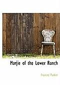 Marjie of the Lower Ranch
