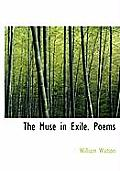 The Muse in Exile. Poems