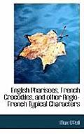 English Pharisees, French Crocodiles, and Other Anglo-French Typical Characters