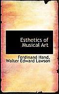 Esthetics of Musical Art
