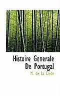 Histoire Generale de Portugal