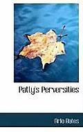 Patty's Perversities