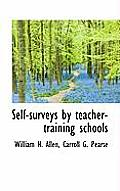 Self-Surveys by Teacher-Training Schools
