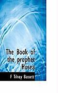 The Book of the Prophet Hosea