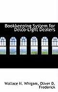 Bookkeeping System for Delco-Light Dealers
