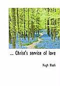 Christ's Service of Love