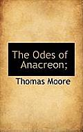 The Odes of Anacreon;