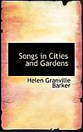 Songs in Cities and Gardens