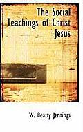 The Social Teachings of Christ Jesus