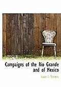 Campaigns of the Rio Grande and of Mexico