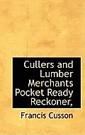 Cullers and Lumber Merchants Pocket Ready Reckoner,