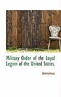 Military Order of the Loyal Legion of the United States.