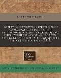Roberti Whittintoni Lichfeldiensis Gra[m]matices Magistri [Et] Prothouatis Anglie in Florentiss Ma [Sic] Oxoniensi Academia Laureati. Editio de Concin