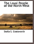 The Loyal People of the North-West