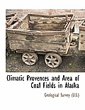 Climatic Provences and Area of Coal Fields in Alaska