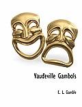 Vaudeville Gambols